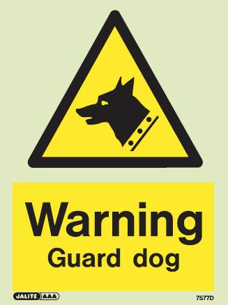 (7577D) Jalite Warning Guard dog sign