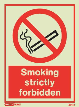 (8014D) Jalite Smoking Strictly Forbidden Sign